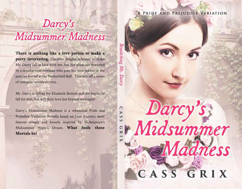 Darcy's Midsummer Madness by Cass Grix