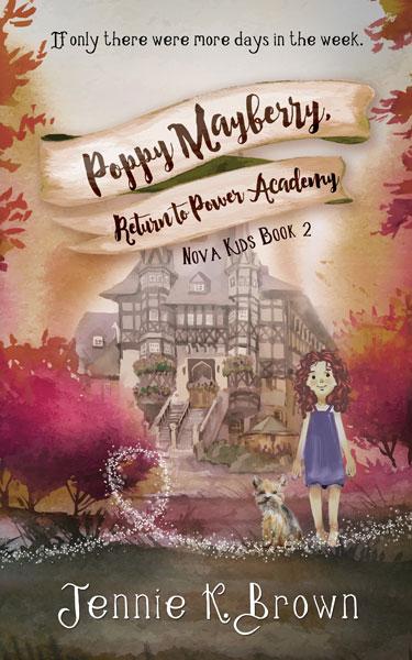 Poppy Mayberry: Return to Power Academy by Jennie K. Brown