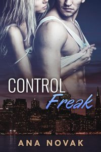 Control Freak by Ana Novak