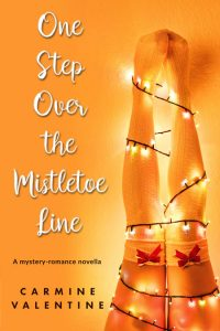 One Step Over the Mistletoe Line by Carmine Valentine