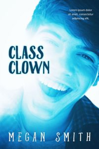 Class Clown - Young Adult Premade Book Cover For Sale @ Beetiful Book Covers