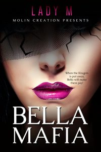 Bella Mafia by Lady M