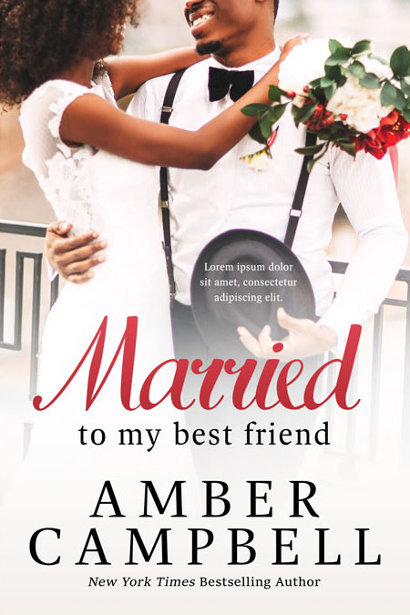 Romance Book Cover Stock ~ Married to my best friend african american romance