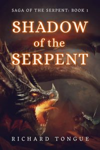 Shadow of the Serpent (Saga of the Serpent Book 1) by Richard Tongue
