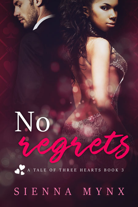 No Regrets (A Tale of Three Hearts #3) by Sienna Mynx
