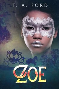 Zoe by T.A. Ford