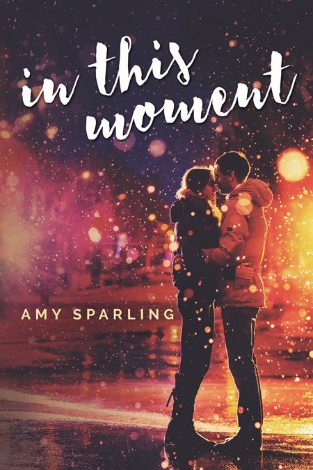 In This Moment by Amy Sparling