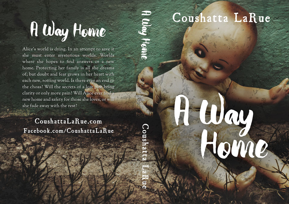 A Way Home by Coushatta LaRue