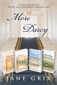 More Darcy by Jane Grix