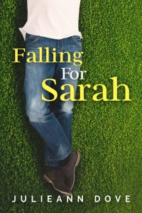 Falling For Sarah by Julieann Dove