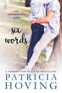 Six Words by Patricia Hoving
