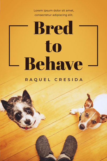 Bred to Behave - Dog Fiction Premade Book Cover For Sale @ Beetiful Book Covers