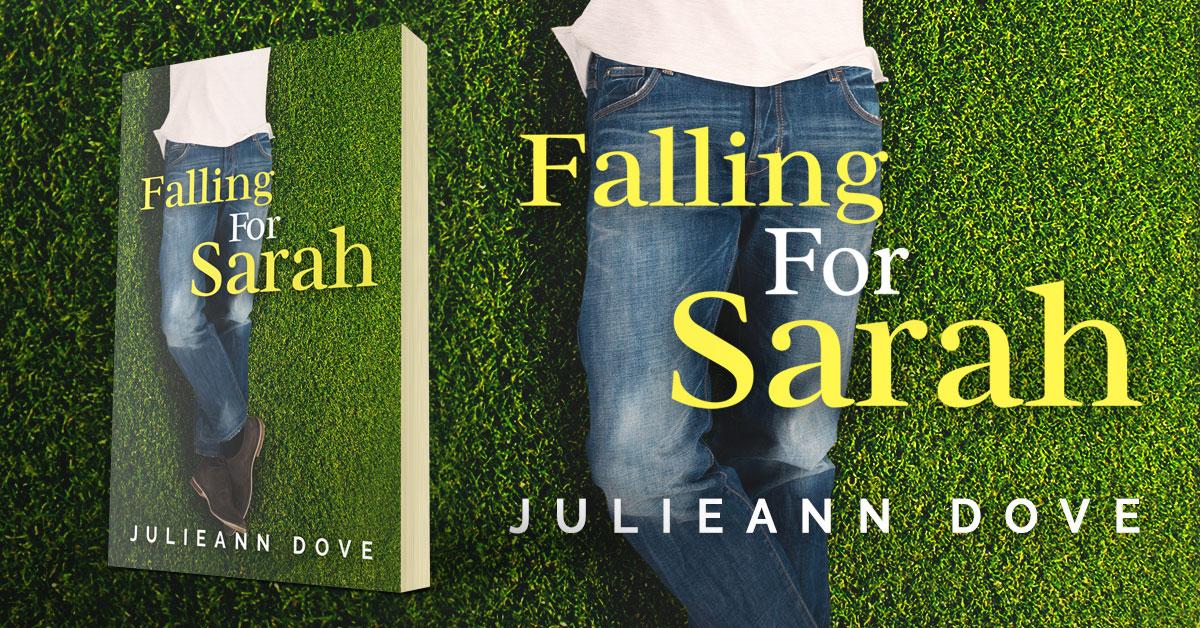 Showcase Spotlight: Falling For Sarah by Julieann Dove