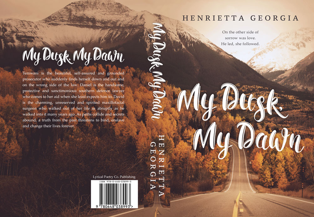 My Dusk My Dawn by Henrietta Georgia