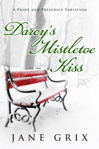 Darcy's Mistletoe Kiss by Jane Grix