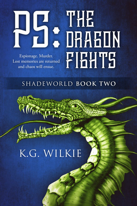 PS The Dragon Fights by K.G. Wilkie