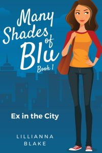 Ex in the City (Many Shades of Blu Book 1) by Lillianna Blake