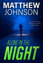 Alone in the Night – Mystery Pre-made Book Cover For Sale @ Beetiful Book Covers