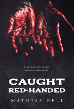 Caught Red-Handed – Horror / Thriller Premade Book Cover For Sale @ Beetiful Book Covers