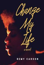 Change My Life – African-American Fiction Premade Book Cover For Sale @ Beetiful Book Covers