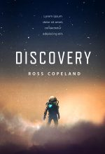Discovery – Science Fiction Premade Book Cover For Sale @ Beetiful Book Covers