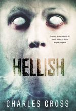 Hellish – Horror Premade / Predesigned Book Cover For Sale @ Beetiful Book Covers