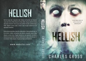 Hellish - Horror Premade / Predesigned Book Cover For Sale @ Beetiful Book Covers