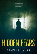 Hidden Fears – Horror Premade / Predesigned Book Cover For Sale @ Beetiful Book Covers
