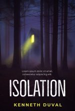 Isolation – Horror / Thriller Premade Book Cover For Sale @ Beetiful Book Covers