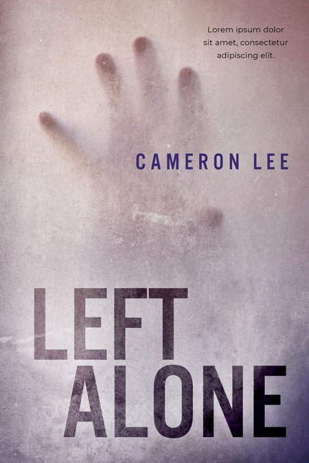 Left Alone - Horror / Thriller Premade Book Cover For Sale @ Beetiful Book Covers