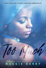 Too Much – African-American Fiction Premade Book Cover For Sale @ Beetiful Book Covers