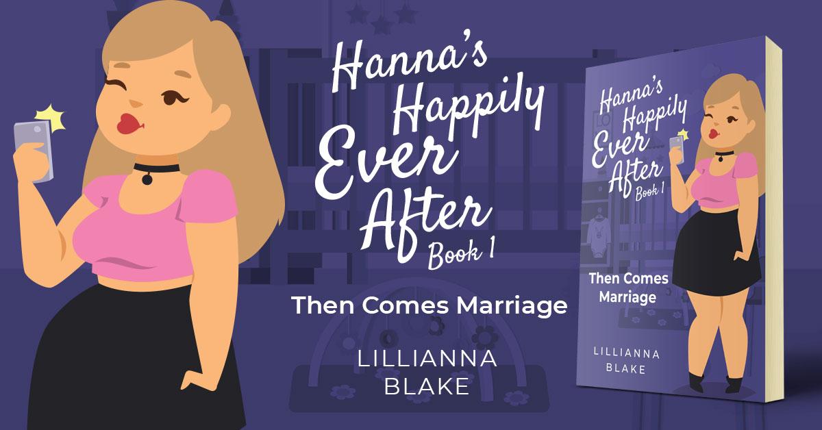 Showcase Spotlight: Then Comes Marriage by Lillianna Blake