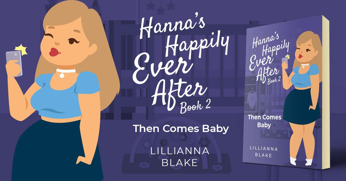Showcase Spotlight: Then Comes Baby by Lillianna Blake