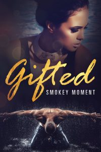 Gifted by Smokey Moment
