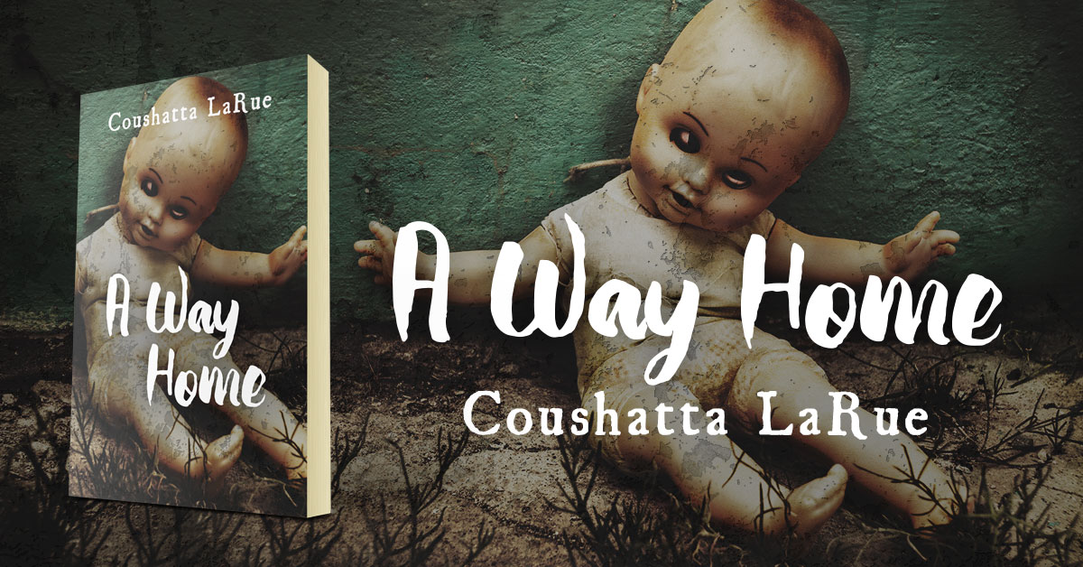 Showcase Spotlight: A Way Home by Coushatta LaRue