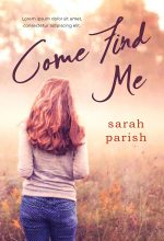Come Find Me – Young Adult Fiction Premade / Predesigned Book Cover For Sale @ Beetiful Book Covers