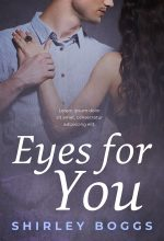 Eyes For You – Romance Premade Book Cover For Sale @ Beetiful Book Covers