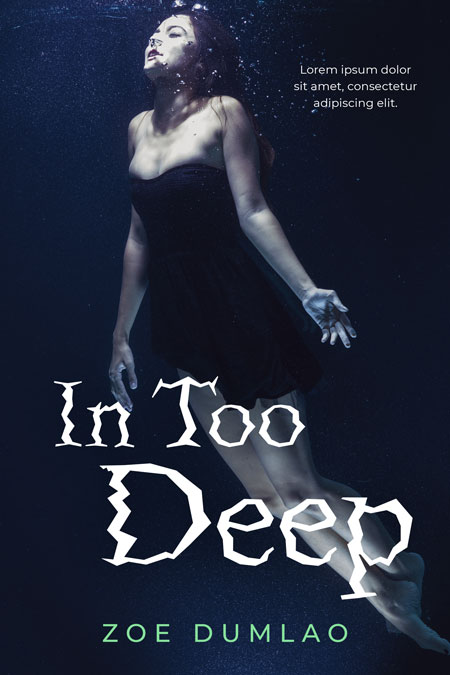 In Too Deep - Young Adult Fiction Premade / Predesigned Book Cover For Sale @ Beetiful Book Covers