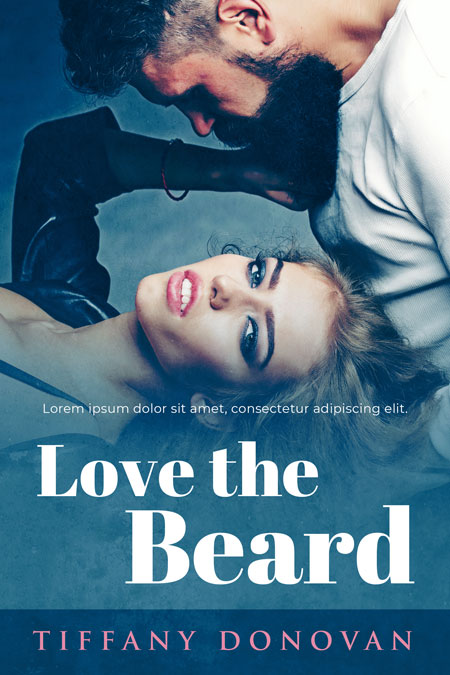 Love the Beard - Steamy Romance Premade Book Cover For Sale @ Beetiful Book Covers
