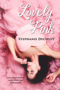Lovely Pink - Contemporary Romance Premade Book Cover For Sale @ Beetiful Book Covers