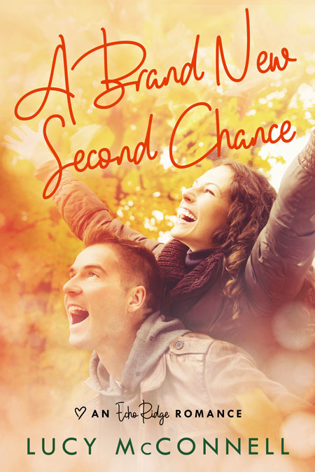 A Brand New Second Chance by Lucy McConnell
