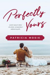 Perfectly Yours - Contemporary Romance Premade Book Cover For Sale @ Beetiful Book Covers