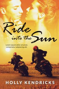 Ride Into the Sun - Steamy Romance Premade Book Cover For Sale @ Beetiful Book Covers