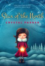 Star of the North – Children's / Juvenile Fiction Premade / Predesigned Book Cover For Sale @ Beetiful Book Covers