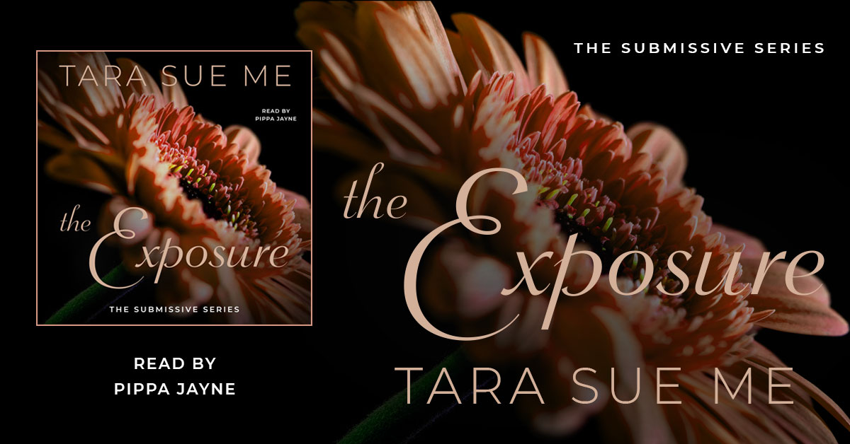 Showcase Spotlight: The Exposure by Tara Sue Me
