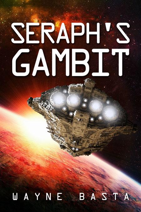 Seraph's Gambit by Wayne Basta