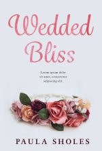 Wedded Bliss – Women's Fiction / Romance Premade Book Cover For Sale @ Beetiful Book Covers