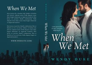 When We Met - Romance Premade Book Cover For Sale @ Beetiful Book Covers
