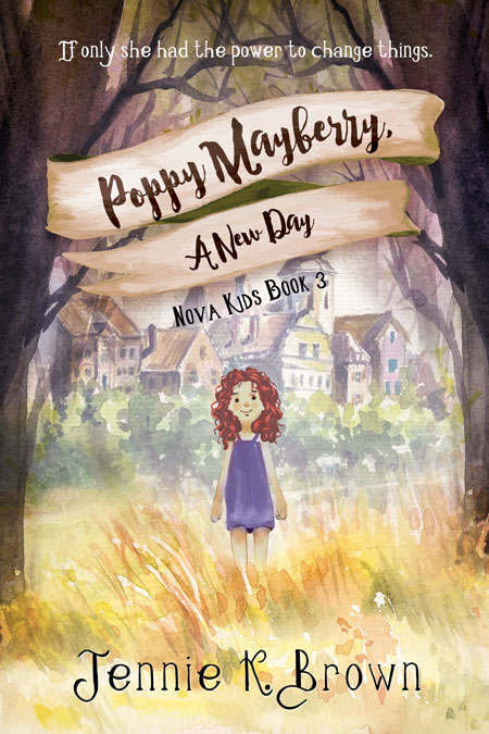 Poppy Mayberry: A New Day by Jennie K. Brown