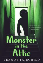 Monster in the Attic – Middle-Grade Fantasy Premade Book Cover For Sale @ Beetiful Book Covers